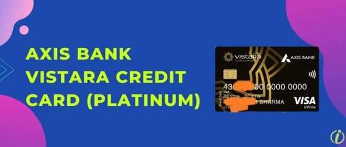 Axis Bank Vistara Platinum Credit Card