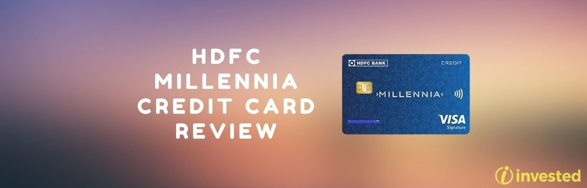 HDFC Millennia Credit Card And Its Review