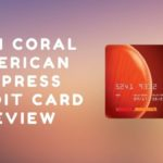 ICICI Coral American Express Credit Card & Its Review