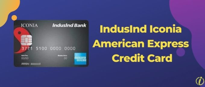 IndusInd Iconia American Express Credit Card
