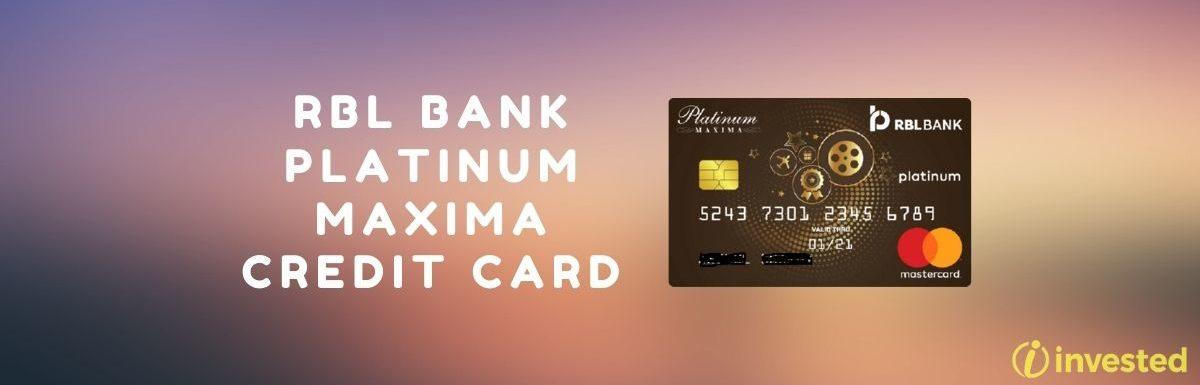 RBL Bank Platinum Maxima Credit Card