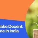 30 Ways To Make Decent Money Online In India 2021